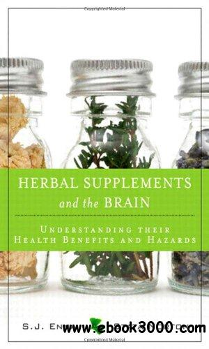 Herbal Supplements and the Brain: Understanding Their Health Benefits and Hazards free download