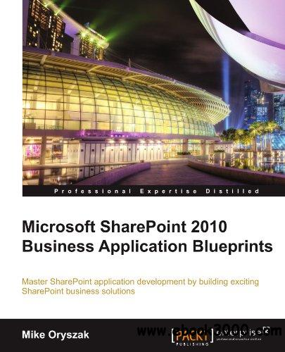 Microsoft SharePoint 2010 Business Application Blueprints free download