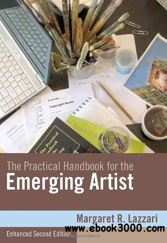 The Practical Handbook for the Emerging Artist, Enhanced Edition free download