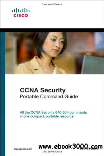 CCNA Security (640-554) Portable Command Guide free download