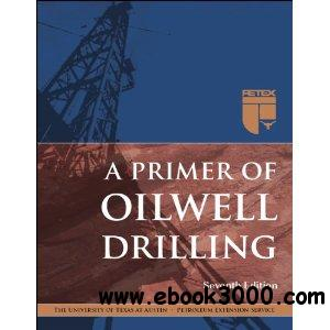 Download Primer Of Oilwell Drilling 7th Edition File Type PDF
