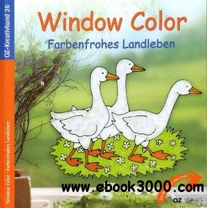 Window Color, Farbenfrohes Landleben free download