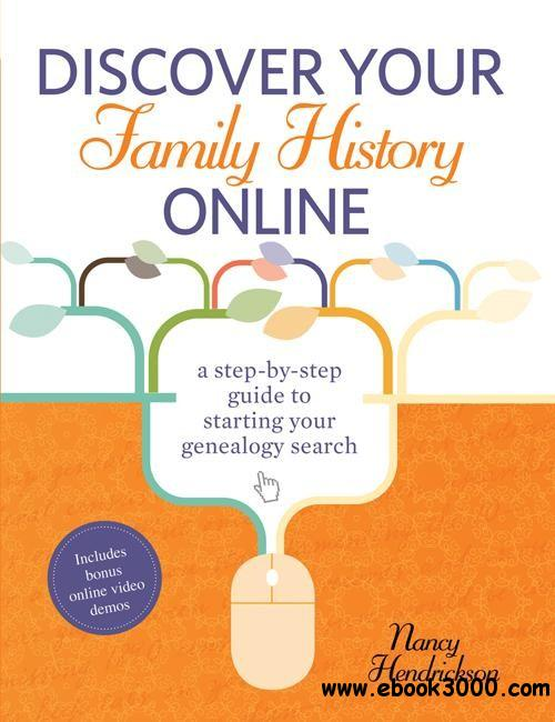 Discover Your Family History Online: A Step-by-Step Guide to Starting Your Genealogy Search download dree