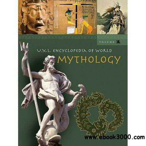 UXL Encyclopedia of World Mythology by Gale free download
