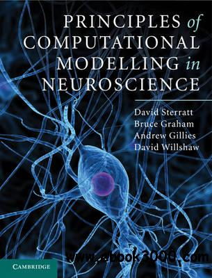 Principles of Computational Modelling in Neuroscience free download
