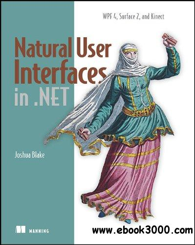 Natural User Interfaces in .NET free download