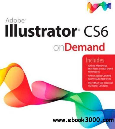 Adobe Illustrator CS6 on Demand (2nd Edition) free download