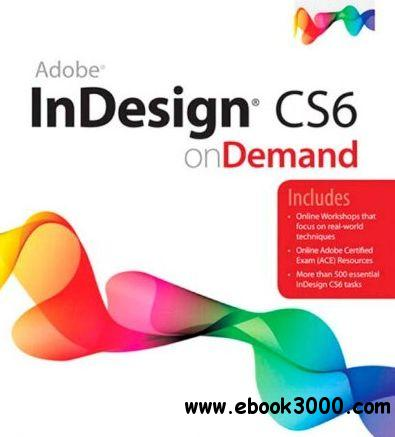 Adobe InDesign CS6 on Demand (2nd Edition) download dree