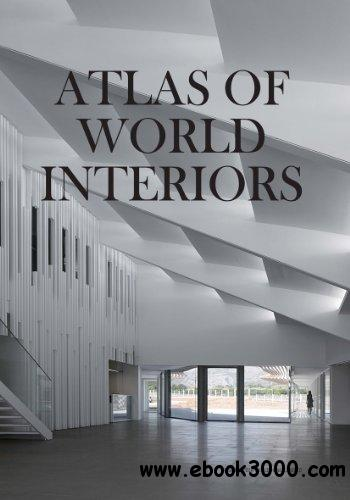 Atlas of World Interiors free download