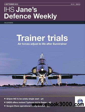 Jane's Defence Weekly Magazine September 5, 2012 free download