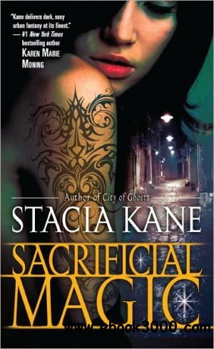 Stacia Kane - Sacrificial Magic free download