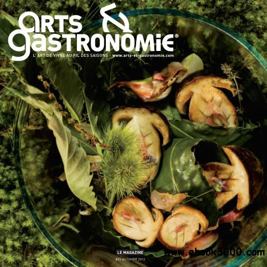 Arts & Gastronomie n 23 - Automne 2012 free download
