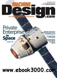 Machine Design - 6 September 2012 free download