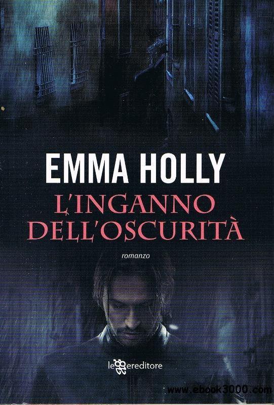 Emma Holly - L'inganno dell'oscurita free download