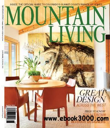 Mountain Living - September /October 2012 free download