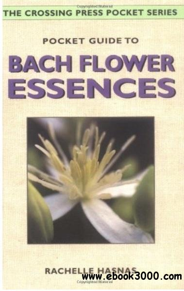 Pocket Guide to Bach Flower Essences free download