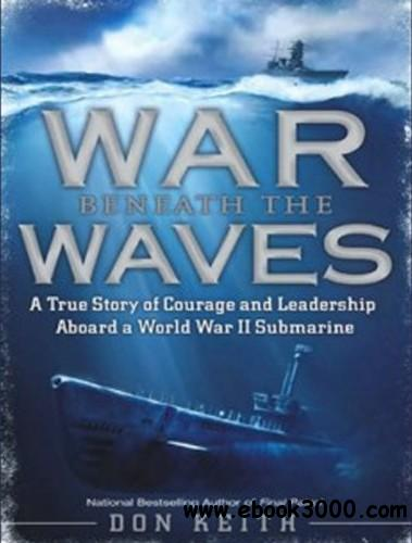 Don Keith - War Beneath the Waves free download