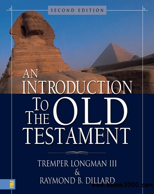 An Introduction to the Old Testament, 2nd Edition free download