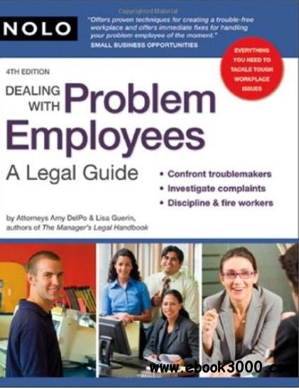Dealing With Problem Employees: A Legal Guide (4th edition) free download