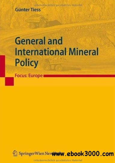 General and International Mineral Policy: Focus: Europe free download