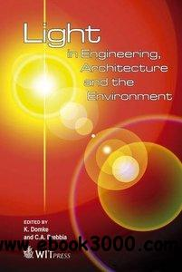 Light in Engineering, Architecture and the Environment free download