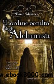 Karen Mahoney - L'ordine occulto degli alchimisti free download