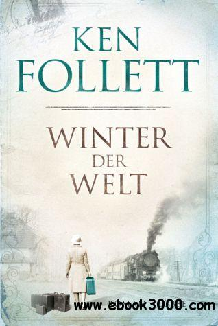Ken Follett - Winter der Welt free download