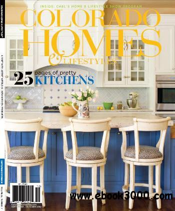 Colorado Homes & Lifestyles - September/October 2012 free download
