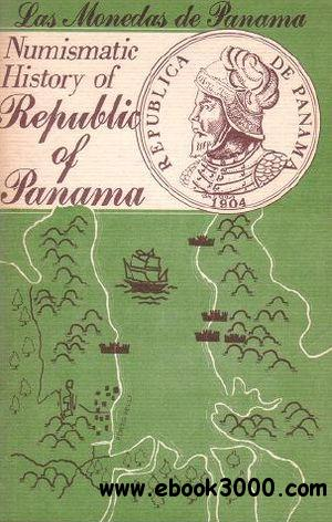 Numismatic History of Republic of Panama free download