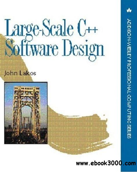 Large-Scale C++ Software Design free download