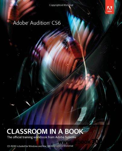 Adobe Audition CS6 Classroom in a Book free download