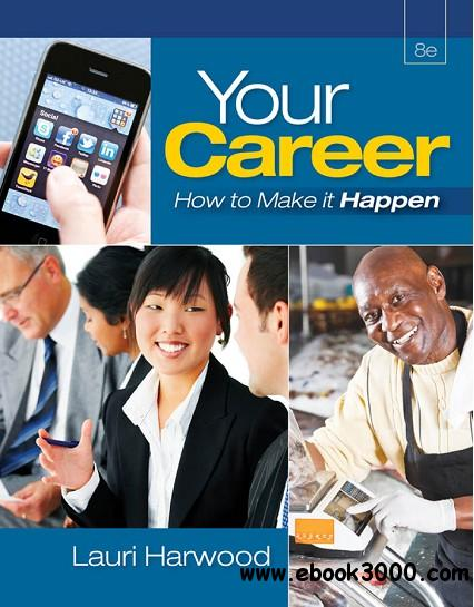 Your Career: How To Make It Happen free download