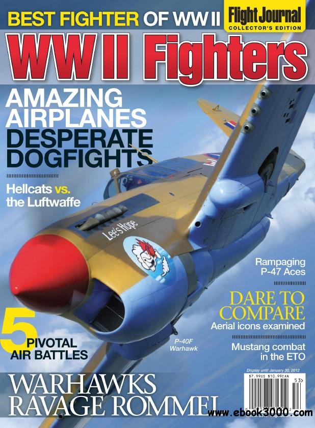 Flight Journal - WW II Fighters (Winter 2012) free download