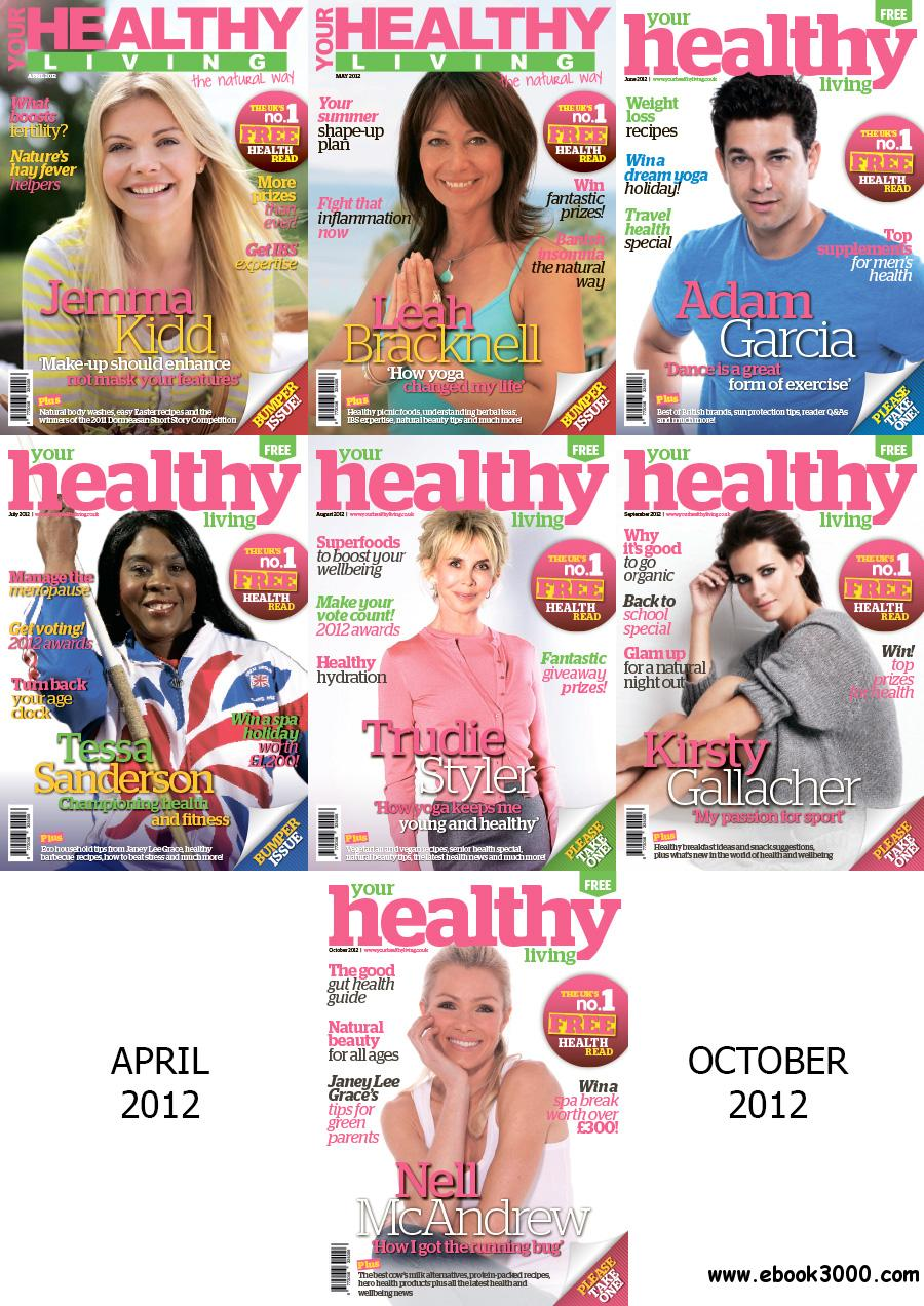 Your Healthy Living April-October 2012 free download