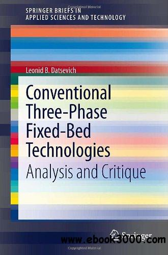 Conventional Three-Phase Fixed-Bed Technologies: Analysis and Critique free download