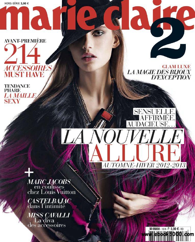 Marie Claire 2 Hors-Serie 16 - Collections Automne-Hiver 2012-2013 free download