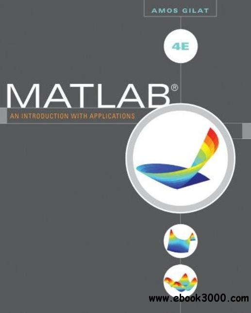 MATLAB: An Introduction with Applications (4th edition