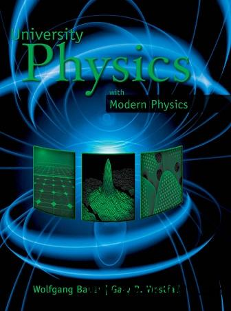 University Physics with Modern Physics, 1st Edition free download