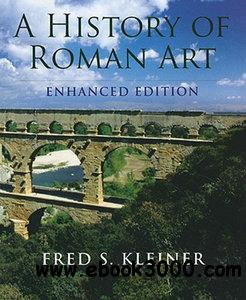 A History of Roman Art, Enhanced Edition free download