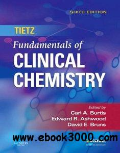 Tietz Fundamentals of Clinical Chemistry (6 edition) free download