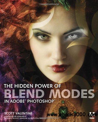 The Hidden Power of Blend Modes in Adobe Photoshop free download