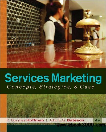 Services Marketing: Concepts, Strategies, & Cases free download