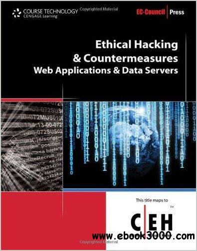 Ethical Hacking and Countermeasures: Web Applications and Data Servers by EC-Council free download