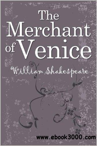 The Merchant of Venice by William Shakespeare free download