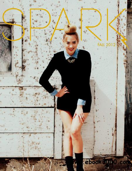 Spark Magazine - Fall 2012 free download