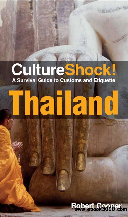CultureShock! Thailand: A Survival Guide to Customs and Etiquette free download