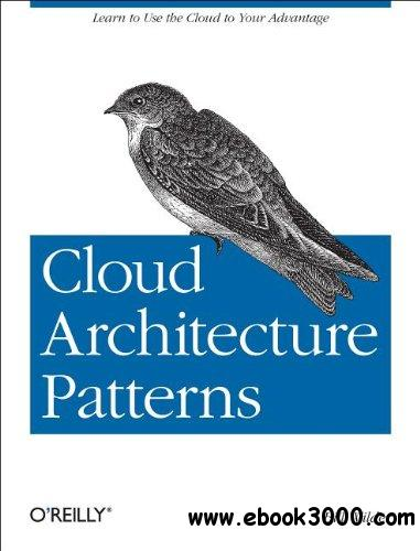 Cloud Architecture Patterns: Using Microsoft Azure free download