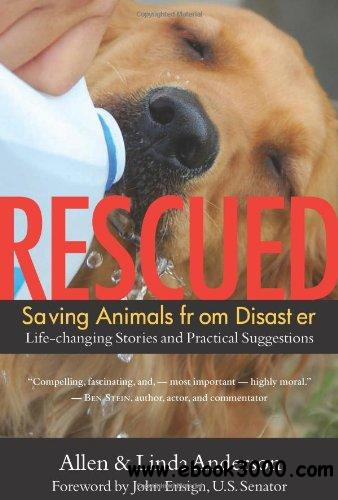 Rescued: Saving Animals from Disaster free download