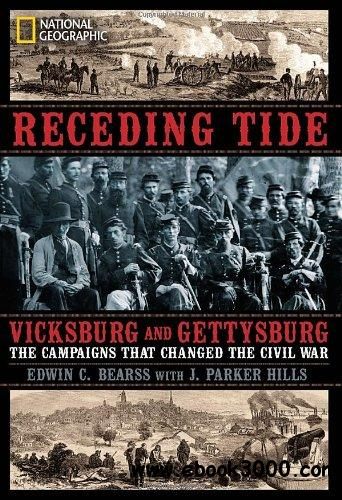 Receding Tide: Vicksburg and Gettysburg - The Campaigns That Changed the Civil War free download