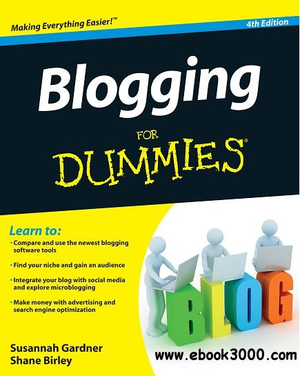 Blogging For Dummies, 4th Edition free download